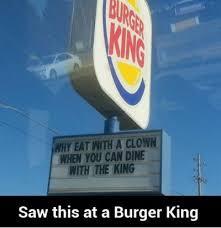 Burger Memes - funniest memes saw this at burger king 17317 jpeg 400 413