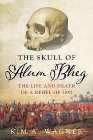 buy alum online booktopia the skull of alum bheg the and of a rebel