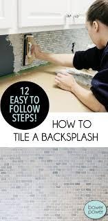 how to tile a kitchen backsplash best 25 how to tile ideas on kitchen backsplash diy