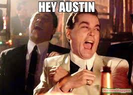 Austin Meme - hey austin meme ray liota 53774 memeshappen