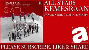 download mp3 iwan fals feat nidji all stars iwan fals noah nidji geisha d masiv kemesraan
