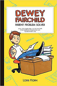Fairchild Dewey Fairchild Parent Problem Solver Lorri Horn Agnieszka