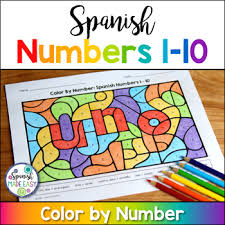 spanish numbers 1 10 coloring sheets spanish easy tpt