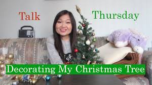 decorating my christmas tree talk thursday youtube