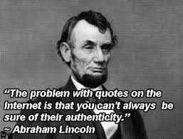 Everything On The Internet Is True Meme - meme abraham lincoln if its on the internet it must be true google