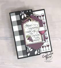 wine with friends by wendy lee stampin up stamping hand made
