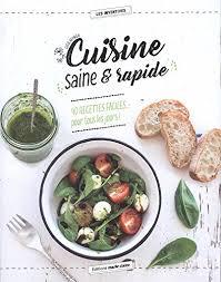 recettes cuisine pdf à cuisine saine rapide 40 recettes faciles pour
