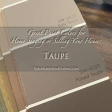 great paint colors for home staging or selling your house taupe