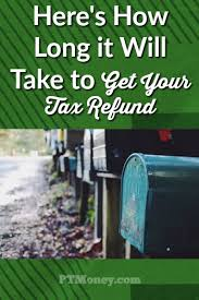 Estimate State Tax Refund by How Will It Take To Get My Tax Refund Pt