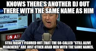 Alex Jones Meme - alex jones s clueless conspiracies imgflip