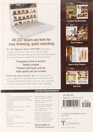 Fine Woodworking Magazine Subscription Deal by Fine Woodworking U0027s 2013 Magazine Archive Editors Of Fine