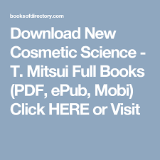 cosmetic science schools new cosmetic science t mitsui books pdf epub