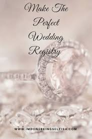 find wedding registry your complete guide to the wedding registry beautiful