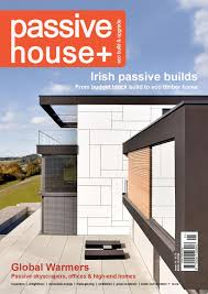 home design group ni passive house plus issue 14 irish edition by passive house plus