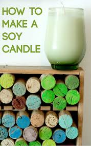 how to make candles last longer how to make soy candles dear handmade life