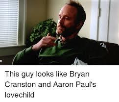 Bryan Cranston Memes - this guy looks like bryan cranston and aaron paul s lovechild