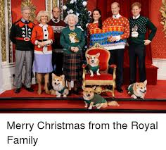 Royal Family Memes - avava merry christmas from the royal family meme on me me