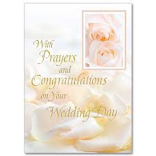 wedding day congratulations with prayers and congratulations on your wedding day wedding