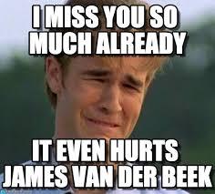 James Van Der Meme - i miss you so much already on memegen