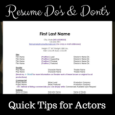 Resume Dos And Donts Actor U0027s Resume U2013 Easy Industry Specific Layout U2013 Acting U0026 Other