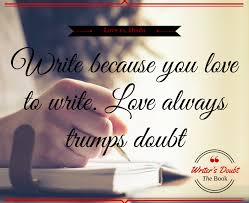 Inspirational Love Memes - the ultimate inspirational writing quotes as memes positive writer