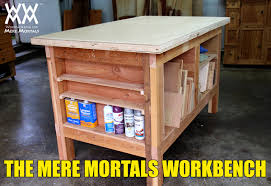 Woodworking Bench Plans Pdf by Workbench For Mere Mortals Woodworking For Mere Mortals