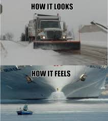 Snowstorm Meme - when you drive in a snowstorm same time as the plow trucks by olmec