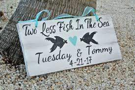 nautical wedding sayings wedding sign nautical wedding decor two less fish in the