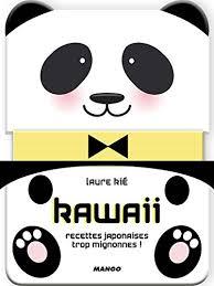 cuisine trop kawaii recettes japonaises trop mignonnes hors collection