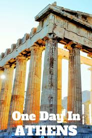 the best of athens in one day travel the world
