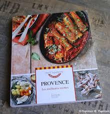 les meilleures recettes de cuisine les meilleures recettes de provence estérelle payany