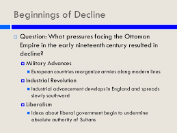 What Problems Faced The Ottoman Empire In The 1800s Ottoman Empire In Decline Ppt