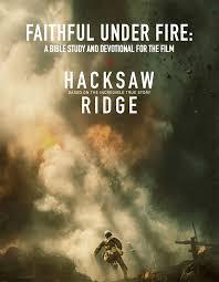 hacksaw ridge hacksaw ridge honor our heroes resources site