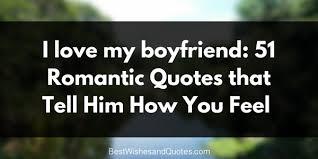 romantic quotes i love you my boyfriend 51 best romantic quotes