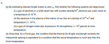 Temperature Of The Interior Of The Sun A By Estimating Relevant Length Scales D0 And F Chegg Com