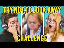 Challenge React Adults React To Try Not To Look Away Challenge