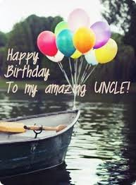 best 25 birthday wishes to uncle ideas on pinterest uncle