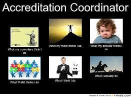 What My Mom Thinks I Do Meme Generator - accreditation coordinator meme generator what i do funnies