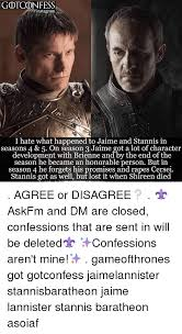 Stannis Baratheon Memes - gotconfess instagram i hate what happened to jaime and stannis in
