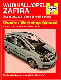 haynes vauxhall opel zafira service and repair manual 2005 2009