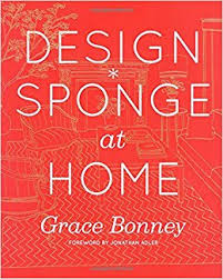 DesignSponge At Home Grace Bonney  Amazoncom Books - Home design book