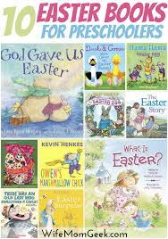 the story of the easter bunny 10 exciting easter books for preschoolers