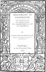 cover page of science project the project gutenberg ebook of electricity in locomotion by adam