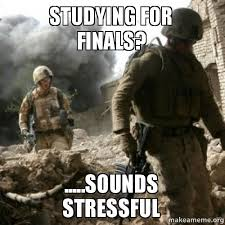Studying For Finals Meme - studying for finals sounds stressful make a meme