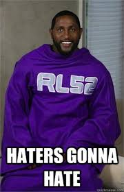 Ray Lewis Meme - haters gonna hate ray lewis hgh quickmeme