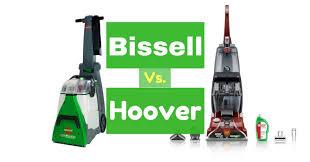 bissell vs hoover u2013 the best carpet cleaner for 2017