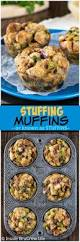how do you make dressing for thanksgiving stuffing muffins inside brucrew life
