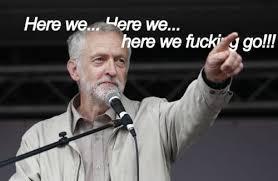 Here We Go Meme - 29 dank jeremy corbyn memes that will make you go what
