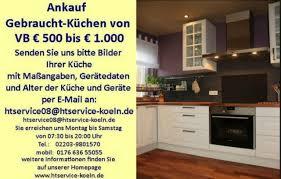 gebrauchte küche verkaufen ankauf gebraucht küchen eur 500 bis eur 1000 in köln
