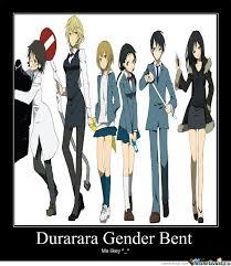 Durarara Memes - durarara genderbender by souless soul meme center